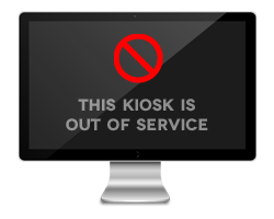 Kiosk is out of service